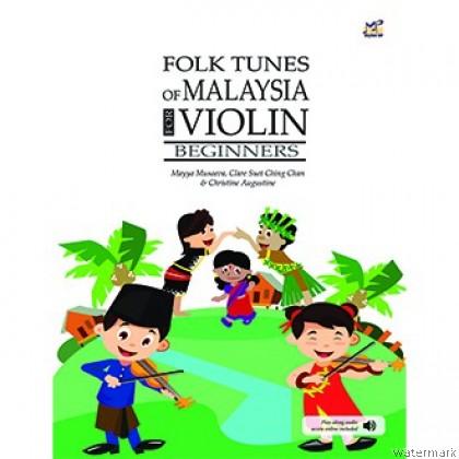 FOLK TUNES OF MALAYSIA FOR VIOLIN (BEGINNERS)