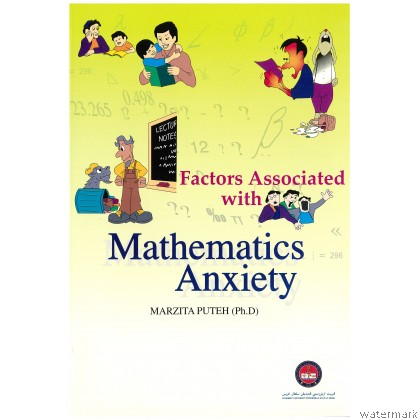 FACTORS ASSOCIATED WITH MATHEMATICS ANXIETY