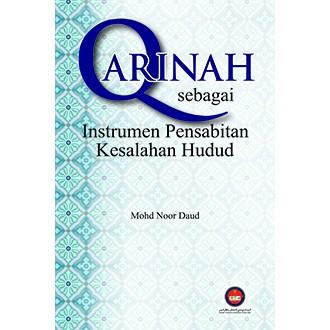 QARINAH SEBAGAI INSTRUMEN PENSABITAN KESALAHAN HUDUD
