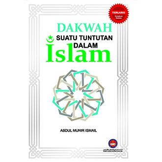 DAKWAH SUATU TUNTUTAN DALAM ISLAM